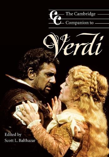 Cambridge Companions to Music: The Cambridge Companion to Verdi (Paperback)
