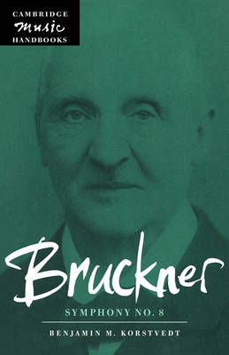 Bruckner: Symphony No. 8 - Cambridge Music Handbooks (Paperback)