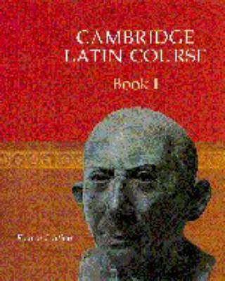 Cambridge Latin Course: Cambridge Latin Course Book 1 (Paperback)