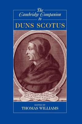 The Cambridge Companion to Duns Scotus - Cambridge Companions to Philosophy (Paperback)