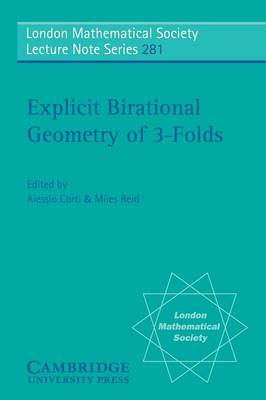 Explicit Birational Geometry of 3-folds - London Mathematical Society Lecture Note Series 281 (Paperback)
