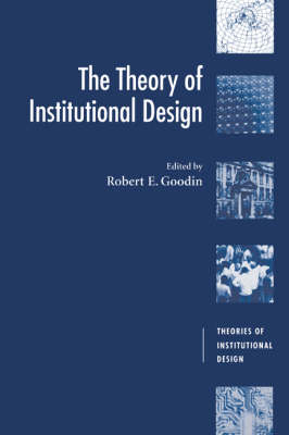 The Theory of Institutional Design - Theories of Institutional Design (Paperback)
