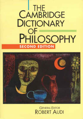 The Cambridge Dictionary of Philosophy (Paperback)