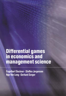 Differential Games in Economics and Management Science (Paperback)