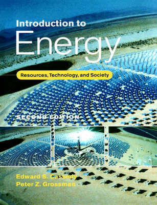 Introduction to Energy: Resources, Technology, and Society (Paperback)