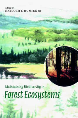 Maintaining Biodiversity in Forest Ecosystems (Paperback)