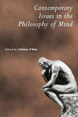 Contemporary Issues in the Philosophy of Mind - Royal Institute of Philosophy Supplements 43 (Paperback)