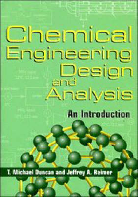 Cambridge Series in Chemical Engineering: Chemical Engineering Design and Analysis: An Introduction (Paperback)