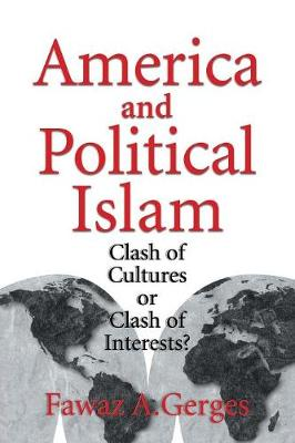 America and Political Islam: Clash of Cultures or Clash of Interests? (Paperback)