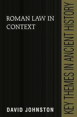 Key Themes in Ancient History: Roman Law in Context (Paperback)