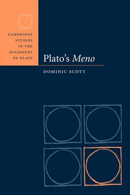 Cambridge Studies in the Dialogues of Plato: Plato's Meno (Hardback)