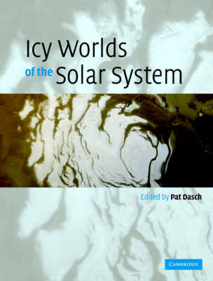 Icy Worlds of the Solar System (Hardback)