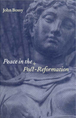 Peace in the Post-Reformation (Hardback)