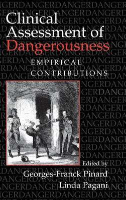 Clinical Assessment of Dangerousness: Empirical Contributions (Hardback)