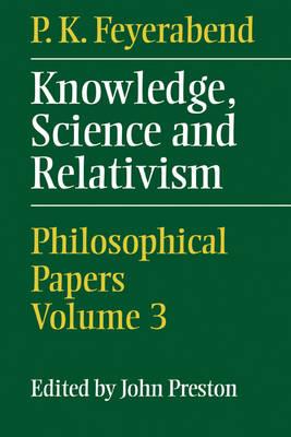 Knowledge, Science and Relativism (Hardback)
