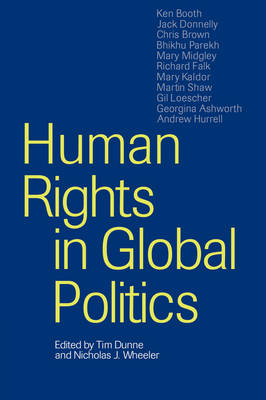 Human Rights in Global Politics (Hardback)
