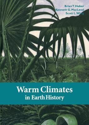 Warm Climates in Earth History (Hardback)
