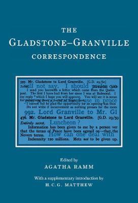 Camden Classic Reprints: The Gladstone-Granville Correspondence Series Number 5 (Hardback)