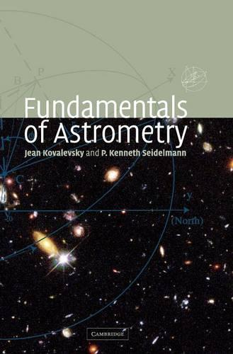 Fundamentals of Astrometry (Hardback)