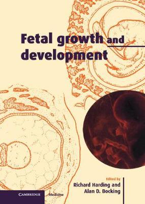 Fetal Growth and Development (Hardback)