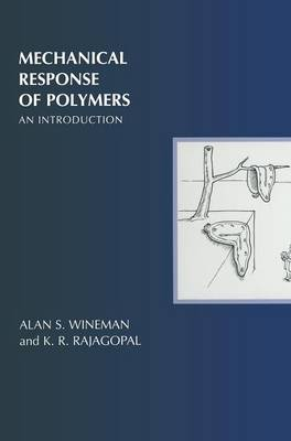 Mechanical Response of Polymers: An Introduction (Hardback)