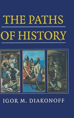 The Paths of History (Hardback)