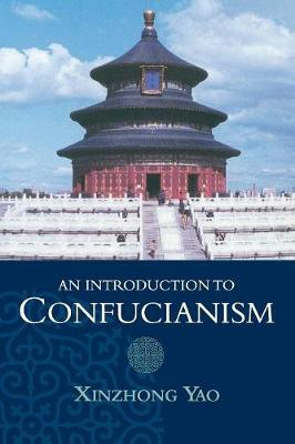 An Introduction to Confucianism - Introduction to Religion (Paperback)