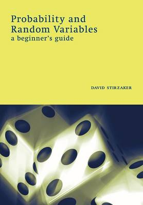 Probability and Random Variables: A Beginner's Guide (Paperback)