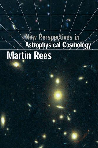New Perspectives in Astrophysical Cosmology (Paperback)