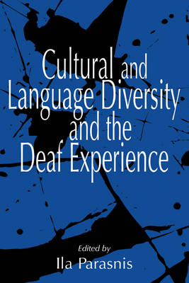 Cultural and Language Diversity and the Deaf Experience (Paperback)
