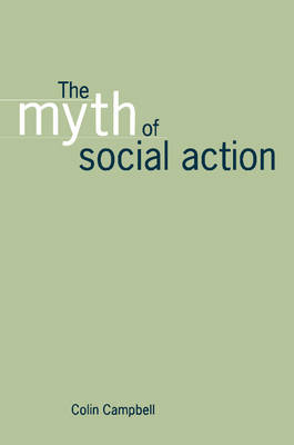 The Myth of Social Action (Paperback)