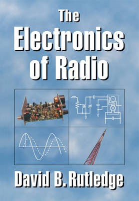 The Electronics of Radio (Paperback)