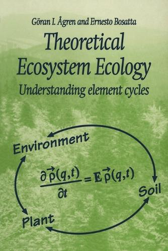 Theoretical Ecosystem Ecology: Understanding Element Cycles (Paperback)