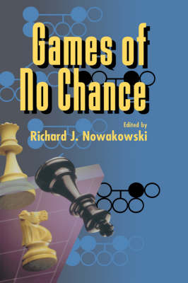 Games of No Chance - Mathematical Sciences Research Institute Publications 29 (Paperback)