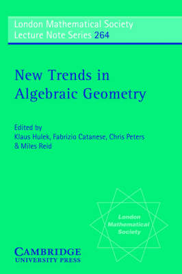 New Trends in Algebraic Geometry - London Mathematical Society Lecture Note Series 264 (Paperback)