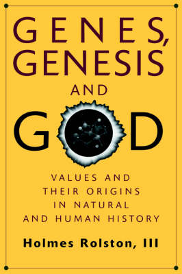 Genes, Genesis, and God: Values and their Origins in Natural and Human History (Paperback)