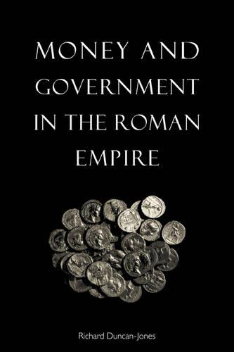 Money and Government in the Roman Empire (Paperback)