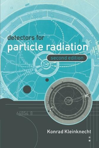 Detectors for Particle Radiation (Paperback)