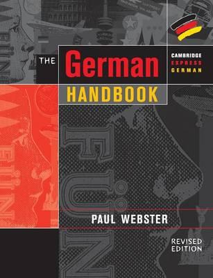 Cambridge Express German: The German Handbook: Your Guide to Speaking and Writing German (Paperback)