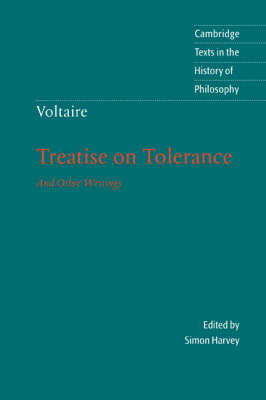 Voltaire: Treatise on Tolerance - Cambridge Texts in the History of Philosophy (Paperback)