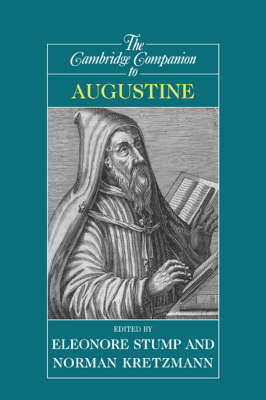 The Cambridge Companion to Augustine - Cambridge Companions to Philosophy (Hardback)