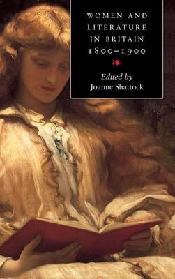 Women and Literature in Britain 1800-1900 (Hardback)