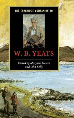 The Cambridge Companion to W. B. Yeats - Cambridge Companions to Literature (Hardback)