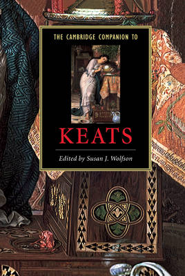 The Cambridge Companion to Keats - Cambridge Companions to Literature (Hardback)