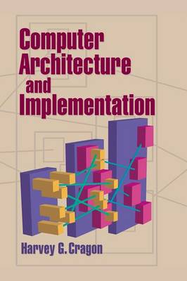 Computer Architecture and Implementation (Hardback)