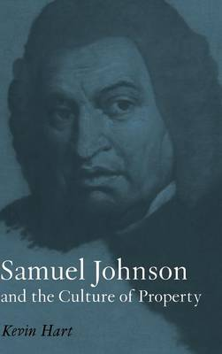 Samuel Johnson and the Culture of Property (Hardback)