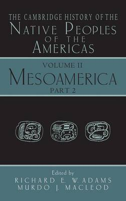The Cambridge History of the Native Peoples of the Americas - The Cambridge History of the Native Peoples of the Americas 2 Part Hardback Set Volume 2 (Hardback)