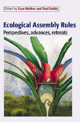 Ecological Assembly Rules: Perspectives, Advances, Retreats (Hardback)