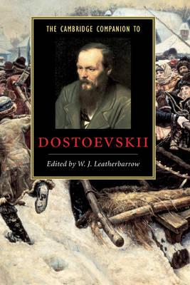 Cover Cambridge Companions to Literature: The Cambridge Companion to Dostoevskii