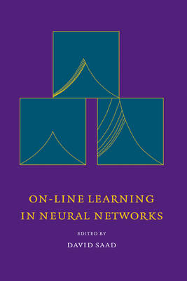 On-Line Learning in Neural Networks - Publications of the Newton Institute 17 (Hardback)